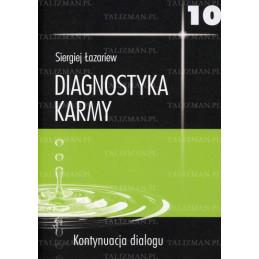 Diagnostyka karmy10 - Kontynuacja dialogu