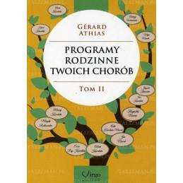 Programy rodzinne twoich chorób Tom II