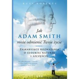 Jak Adam Smith może odmienić Twoje życie.