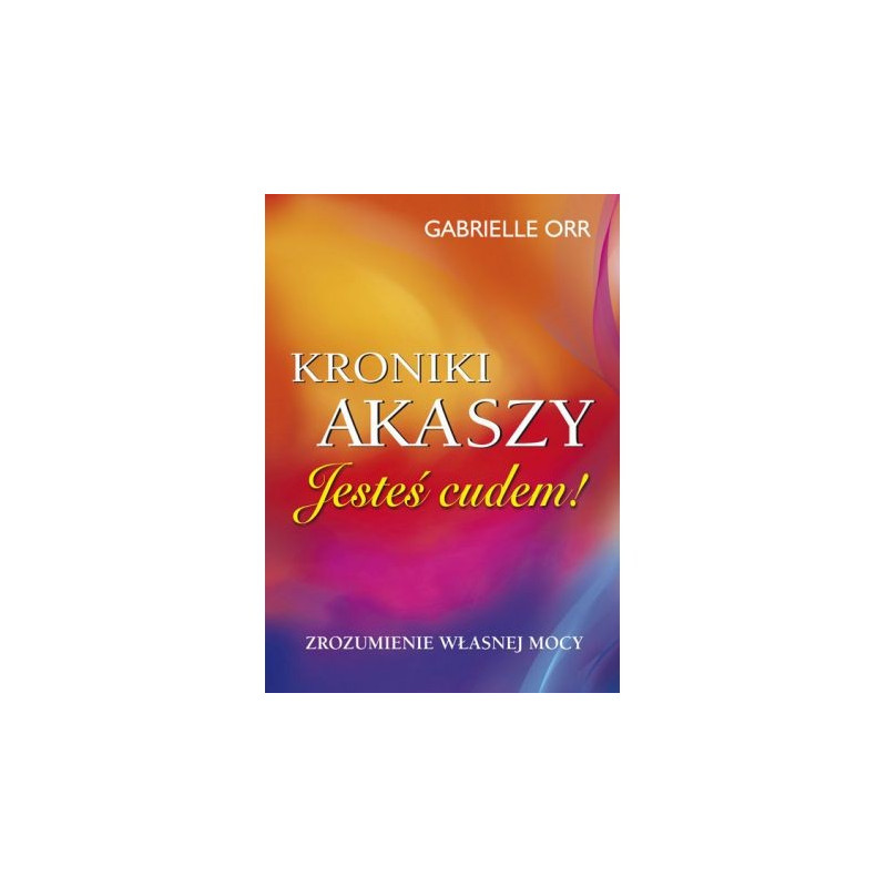 Kroniki Akaszy. Jesteś cudem!