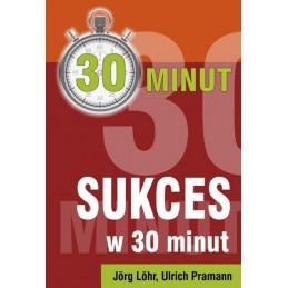 Sukces w 30 minut