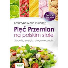 Egz. ekspozycyjny - Pięć Przemian na polskim stole