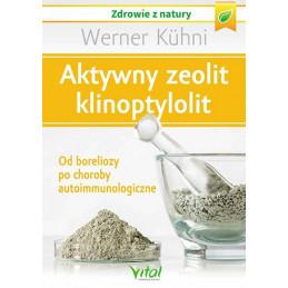 Aktywny zeolit klinoptylolit. Od boreliozy po choroby autoimmunologiczne