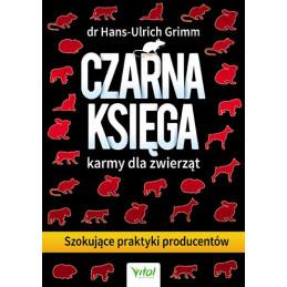 Egz. ekspozycyjny - Czarna księga karmy dla zwierząt. Szokujące praktyki producentów