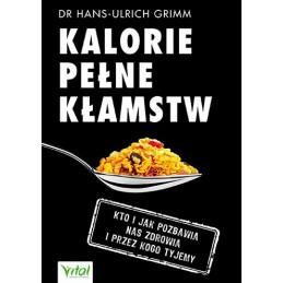 Kalorie pełne kłamstw