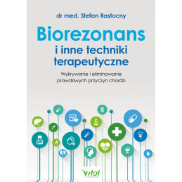 Biorezonans i inne techniki terapeutyczne