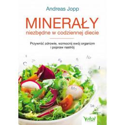 Minerały niezbędne w codziennej diecie.