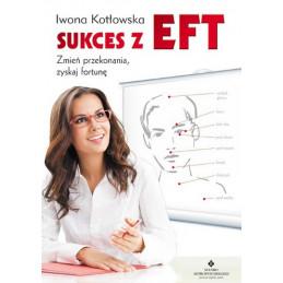 Egz. ekspozycyjny - Sukces z EFT. Zmień przekonania, zyskaj fortunę