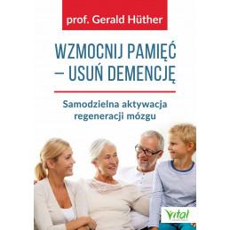 Wzmocnij pamięć - usuń demencję.