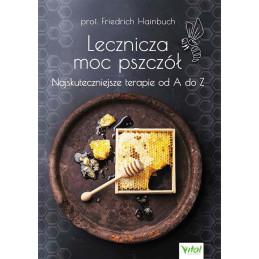 (Ebook) Lecznicza moc pszczół