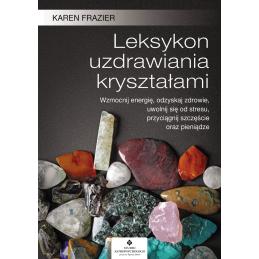 Egz. ekspozycyjny - Leksykon uzdrawiania kryształami