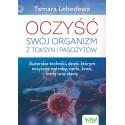 Oczysc swoj organizm z toksyn i pasozytow Tamara Lebedewa EK