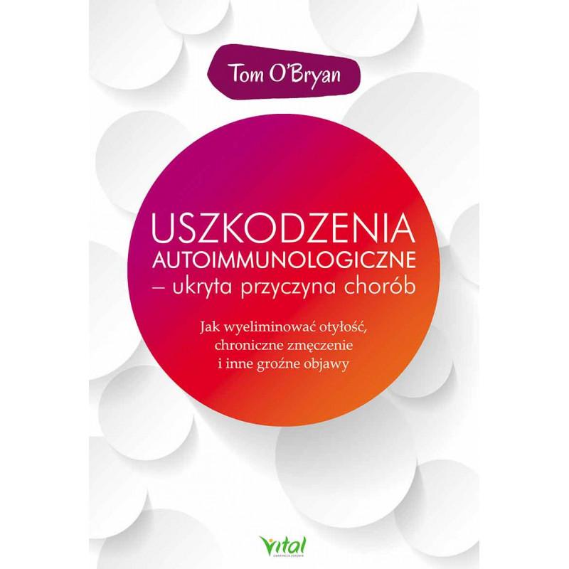 Uszkodzenia autoimmunologiczne