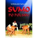 Egz. ekspozycyjny - Sumo po polsku