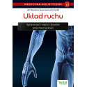 Medycyna holistyczna. Tom XI. Układ ruchu. Sprawność mięśni i stawów oraz mocne kości