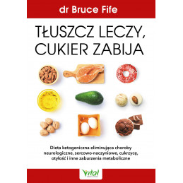(Ebook) Tłuszcz leczy,...