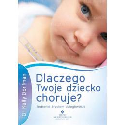 dlaczego twoje dziecko choruje