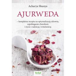 Egz. ekspozycyjny - Ajurweda – kompletna recepta na optymalizację zdrowia