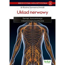 Medycyna holistyczna tom 9 Uklad nerwowy Rosina Sonnenschmidt IK