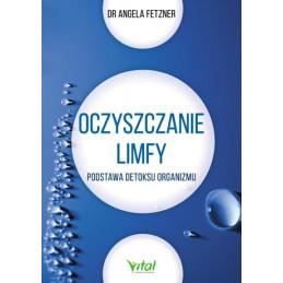 Oczyszczanie Limfy dr Angela Fetzner MW
