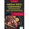 (Ebook) Mięsna dieta karniwora rozszerzeniem diety ketogenicznej