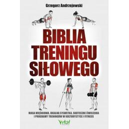 Biblia treningu silowego Grzegorz Andrzejewski KM 500px