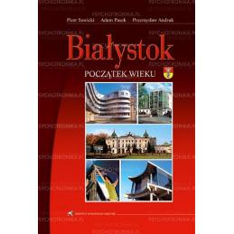 Białystok początek wieku
