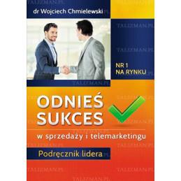 Odnieś sukces w sprzedaży i telemarketingu opr. miękka