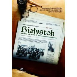 Białystok nie tylko...