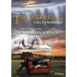 Transerfing rzeczywistości. Tom VIII
